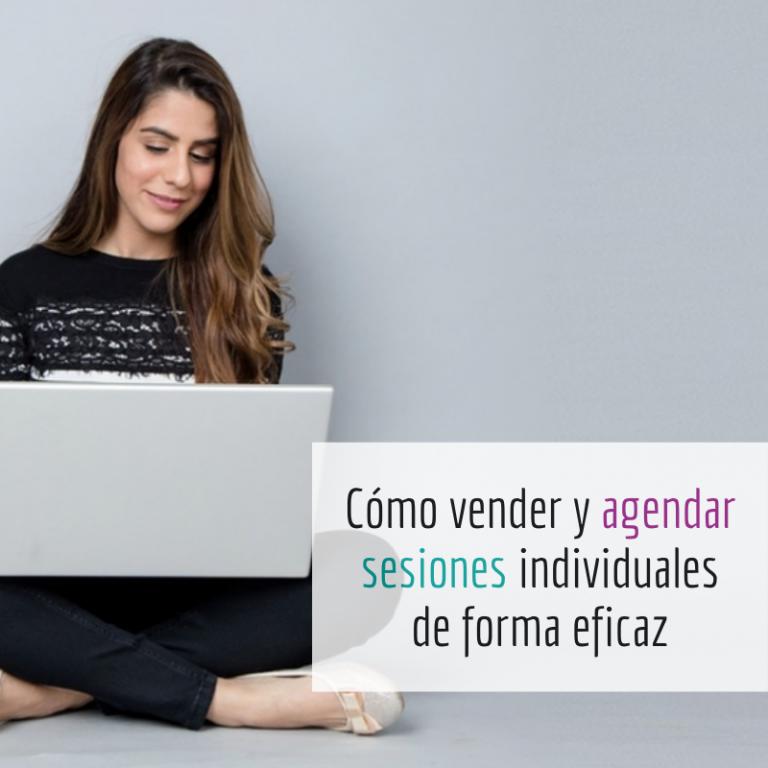 Cómo vender y agendar sesiones individuales de forma eficaz