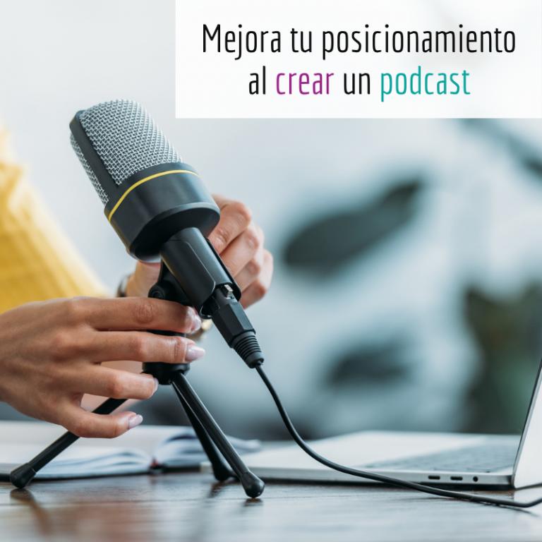 Mejora tu posicionamiento al crear un podcast